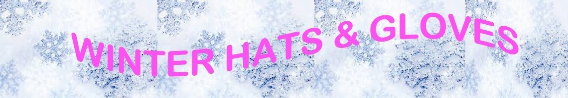 Womens Hats and Gloves